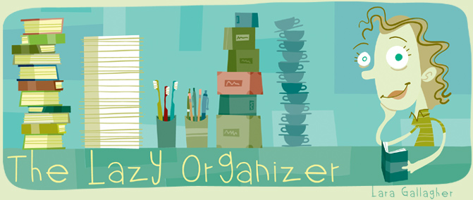 The Lazy Organizer